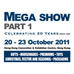 Hong Kong Mega Show Part 1, 2011 Date: 20 - 23 October 2011 Booth: A33, HALL 3C, Thailand Pavillion Place: Hong Kong Exhibition & Convention Centre, HONG KONG